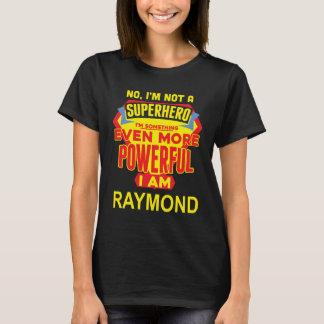 Camiseta Eu não sou um super-herói. Eu sou RAYMOND.