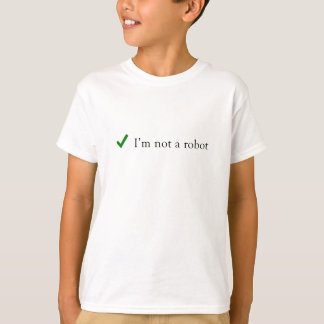 Camiseta Eu não sou uma verificação engraçada Captcha do