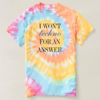 Camiseta Eu não Techno para uma resposta