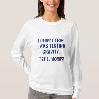 Camiseta Eu não tropecei