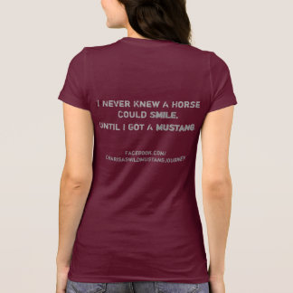 Camiseta Eu nunca soube que um cavalo poderia sorrir.