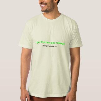 Camiseta eu obtenho a melhor milhagem de gás,