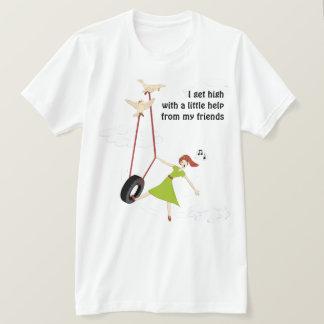 Camiseta Eu obtenho alto com pouca ajuda de meus amigos