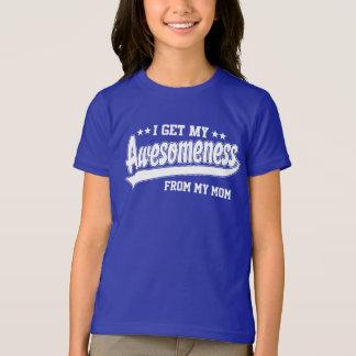Camiseta Eu obtenho meu Awesomeness de minha mamã