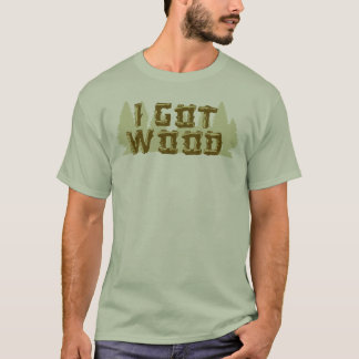 Camiseta Eu obtive a madeira