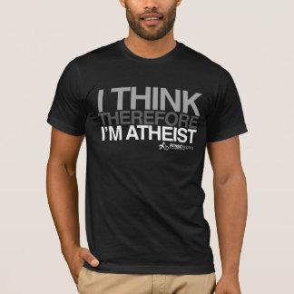 Camiseta Eu penso, conseqüentemente eu sou ateu. T-shirt