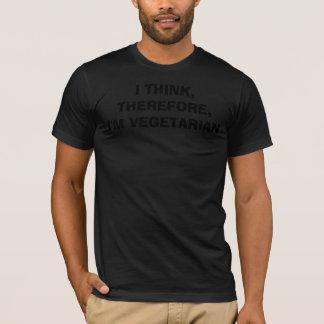 Camiseta EU PENSO, CONSEQÜENTEMENTE, eu sou VEGETARIANO