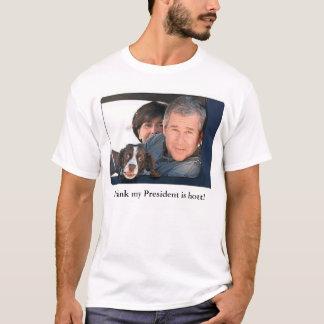 Camiseta Eu penso que meu presidente é Hott 2