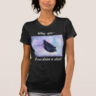 Camiseta Eu posso conduzir a vara