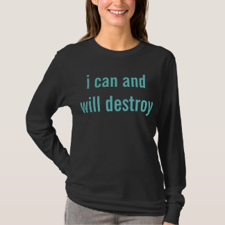 Camiseta eu posso e destruirei