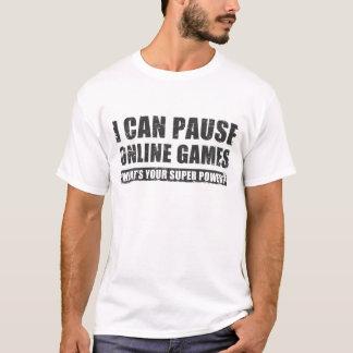 Camiseta Eu posso pausar jogos onlines