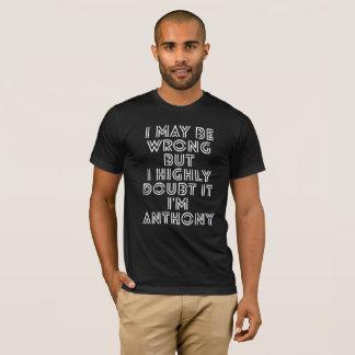 Camiseta Eu posso ser errado mas eu duvido altamente que