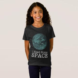 Camiseta Eu preciso algum t-shirt do espaço