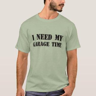Camiseta Eu preciso meu t-shirt do tempo da garagem