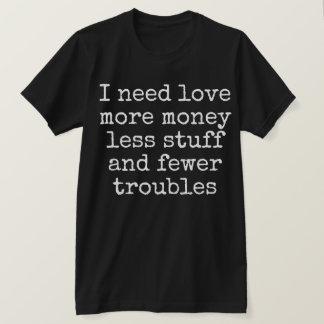Camiseta Eu preciso o amor