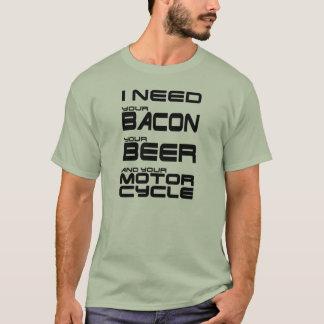 Camiseta Eu preciso seu bacon, sua cerveja e sua