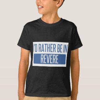 Camiseta Eu preferencialmente estaria dentro Revere