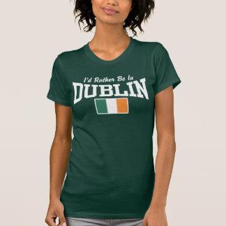 Camiseta Eu preferencialmente estaria em Dublin