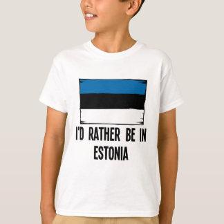 Camiseta Eu preferencialmente estaria em Estónia