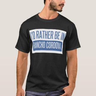 Camiseta Eu preferencialmente estaria em Rancho Cordova
