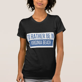 Camiseta Eu preferencialmente estaria em Virginia Beach