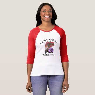 Camiseta Eu preferencialmente estaria jardinando, t-shirt