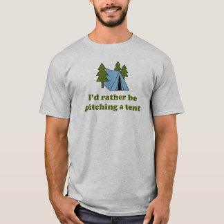 Camiseta Eu preferencialmente estaria lançando uma barraca