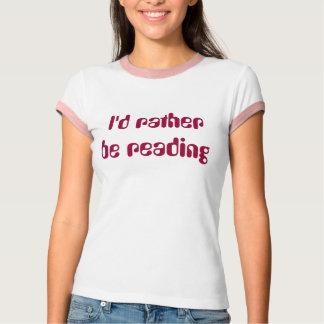 Camiseta Eu preferencialmente estaria lendo