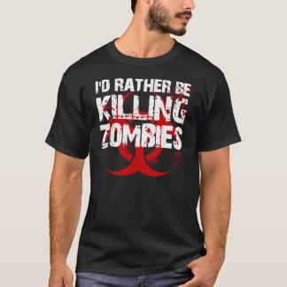 Camiseta eu preferencialmente estaria matando ZOMBIS