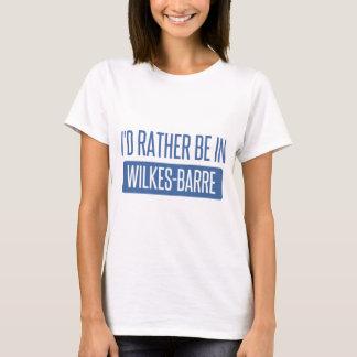Camiseta Eu preferencialmente estaria na Wilkes-Barra
