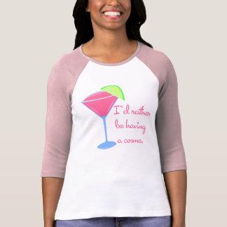 Camiseta Eu preferencialmente estaria tendo um cosmo