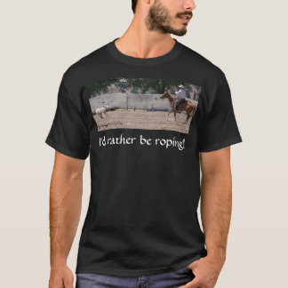 Camiseta Eu preferencialmente Roping! Preto do t-shirt