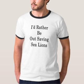Camiseta Eu preferencialmente salvar para fora leões de mar