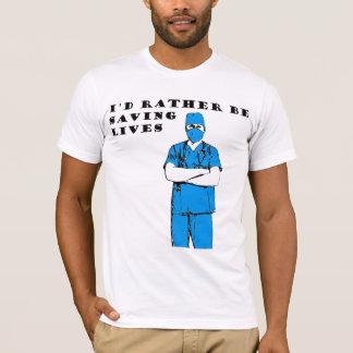 Camiseta Eu preferencialmente seria salvares vidas
