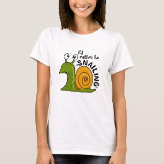 Camiseta Eu preferencialmente seria SNAILING engraçado