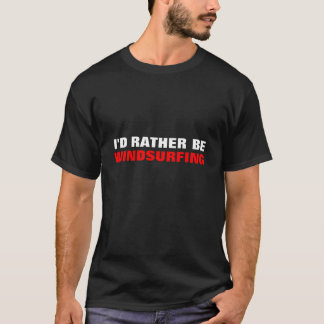 Camiseta Eu PREFERENCIALMENTE SERIA, WINDSURFING