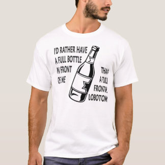 Camiseta Eu preferencialmente teria uma garrafa completa na