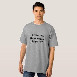 Camiseta Eu prefiro minha couve com um K silencioso