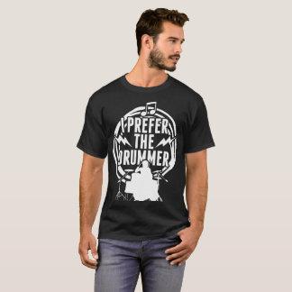 Camiseta Eu prefiro o Tshirt do frisão de DrummerLast