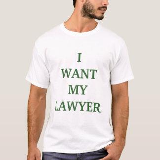 Camiseta Eu quero meu advogado