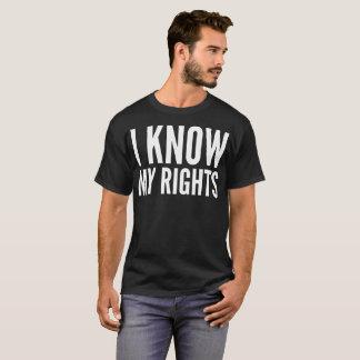 Camiseta Eu sei meu t-shirt da tipografia dos direitos