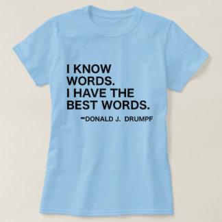 Camiseta Eu sei palavras - Donald J. Drumpf