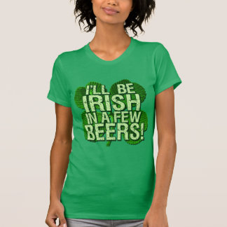 Camiseta Eu serei irlandês em poucas cervejas