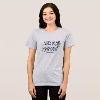 Camiseta Eu serei sua calma. O t-shirt da mulher
