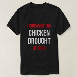 Camiseta Eu sobrevivi ao t-shirt 2018 da seca da galinha