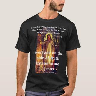 Camiseta Eu sou a maneira, a verdade, e o t-shirt da vida