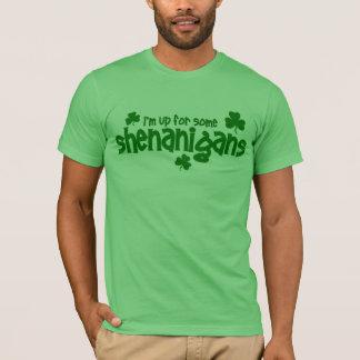 Camiseta Eu sou acima para o T de alguns Shenanigans
