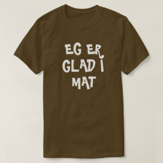 Camiseta Eu sou afeiçoado da comida no marrom norueguês