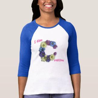 Camiseta Eu sou afirmação criativa da flor