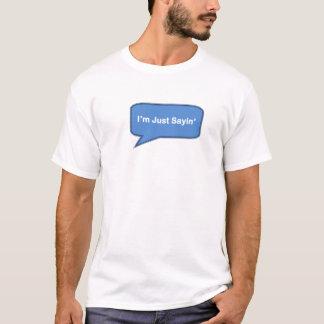 Camiseta Eu sou apenas Sayin no azul